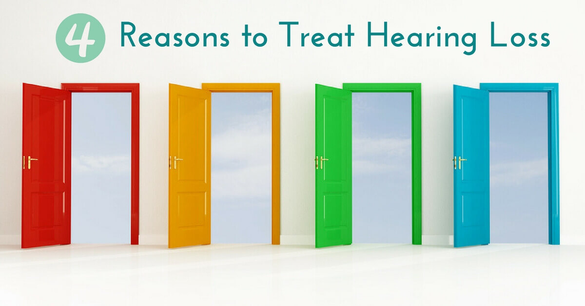 4 Reasons to Treat Hearing Loss
