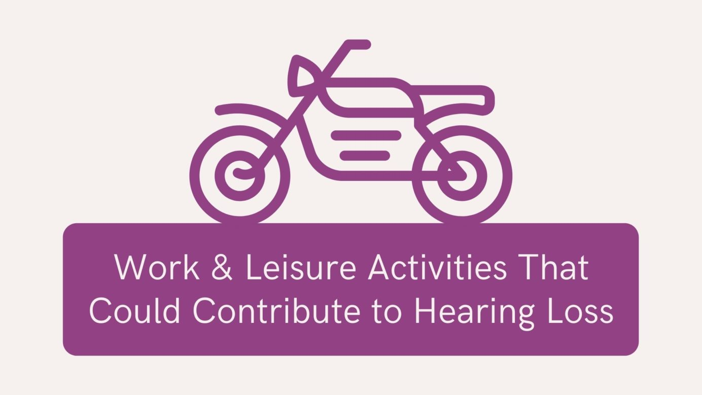 Work & Leisure Activities That Could Contribute to Hearing Loss