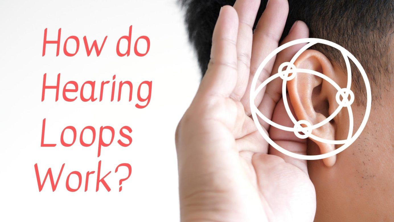 How do Hearing Loops Work?